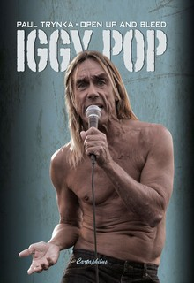 Iggy Pop - Open up and Bleed - TRYNKA, Paul