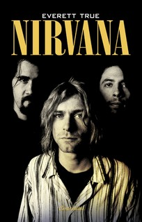Nirvana - TRUE, Everett