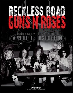 Guns N'Roses - Reckless Road - CANTER, Marc