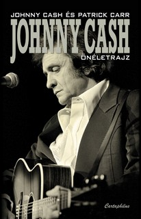 Johnny Cash - Önéletrajz - CASH, Johnny, CARR, Patrick,